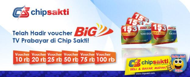 Voucher BIG TV Murah Hanya di Chip Sakti